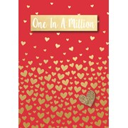 Valentine Card One In A Million (22086-C)
